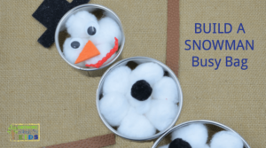 Build a snowman busy bag for preschoolers, perfect winter quiet activity