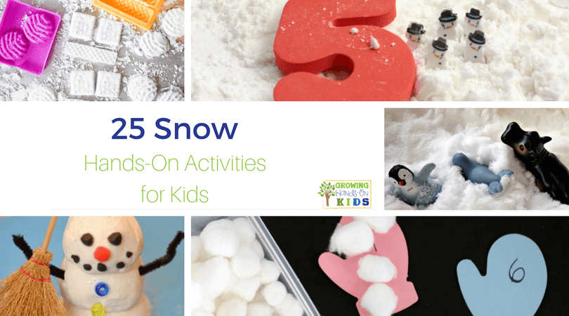 25 Snow Hands-On Activities for Kids
