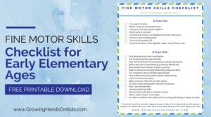 Fine Motor Skills Checklist for Early Elementary (Ages 6+)