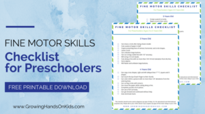 Fine Motor Skills Checklist for Preschoolers (Ages 3-5 Years Old)