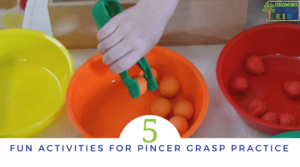5 Fun Activities for Pincer Grasp Practice