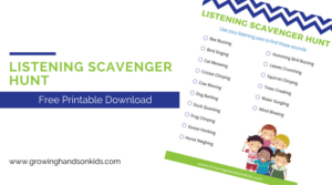 Listening Scavenger Hunt for kids, includes free printable download.
