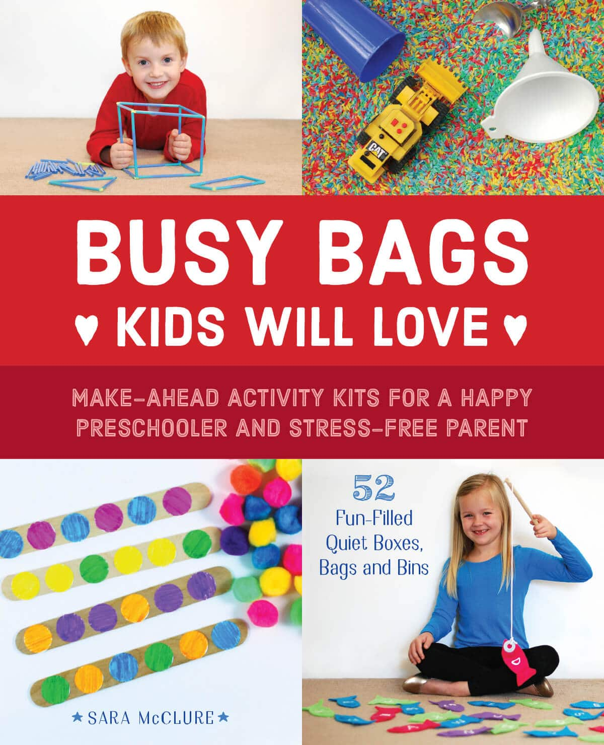 Busy Bags Kids Will Love by Sara McClure.
