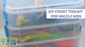 DIY Fidget Toolkit for Wiggly Kids