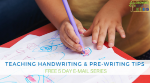 5 Days of Prewriting And Handwriting Tips E-mail Series