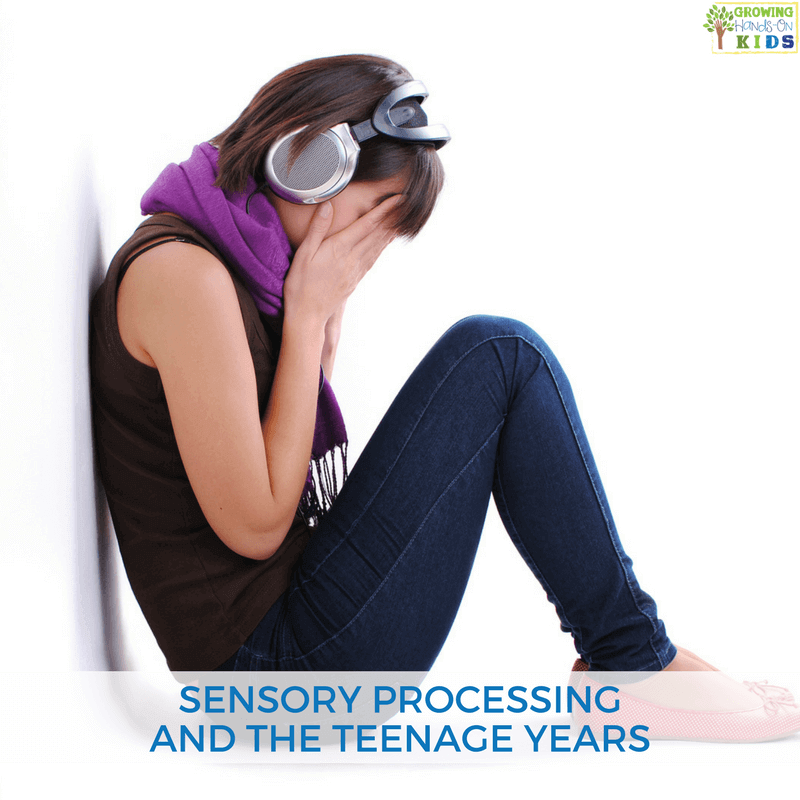 Sensory Processing and the teenage years.