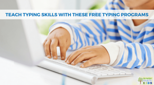 Teach Typing Skills with these Free Typing Programs