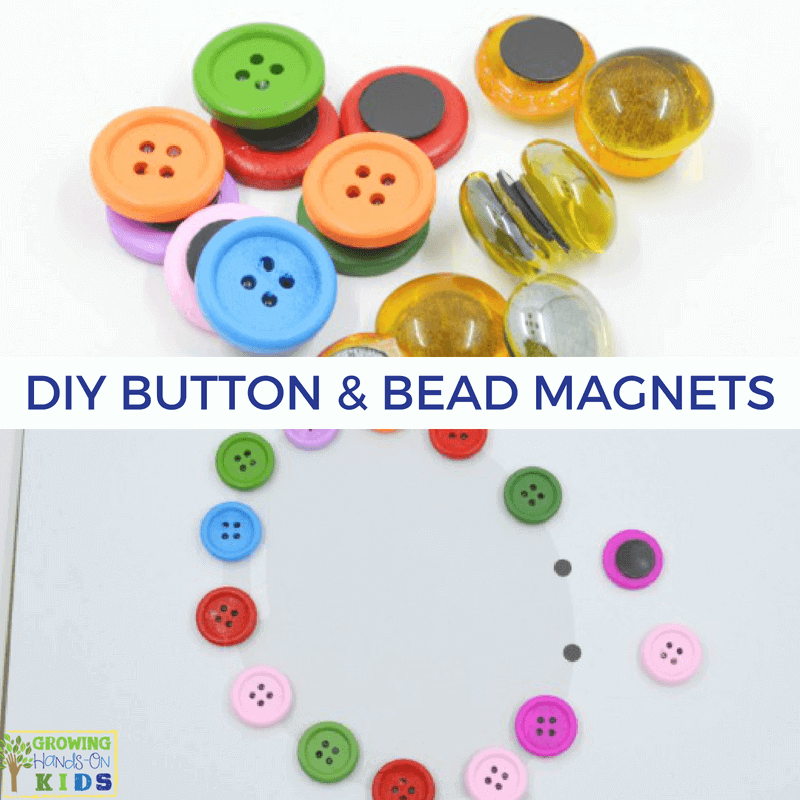 Diy Button And Bead Magnets For Hands On Activities With Kids
