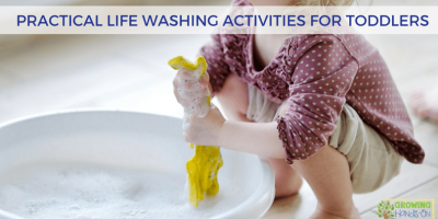 Practical Life Washing Activities for Toddlers