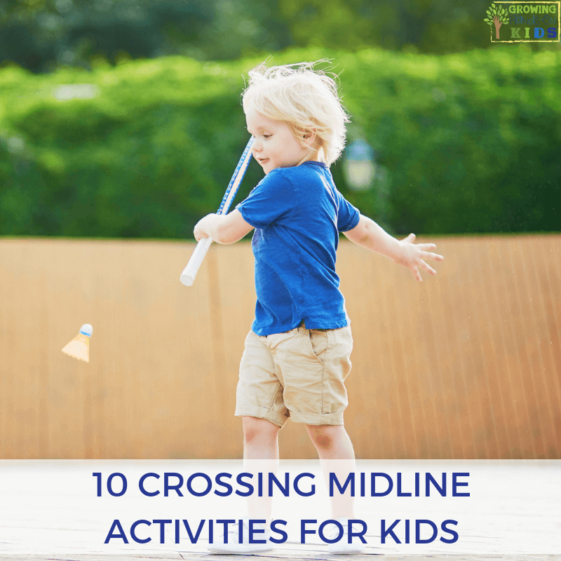 10 Crossing Midline Activities for Kids.