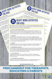 25 Heavy work activities for kids. Propioception input for sensory processing.