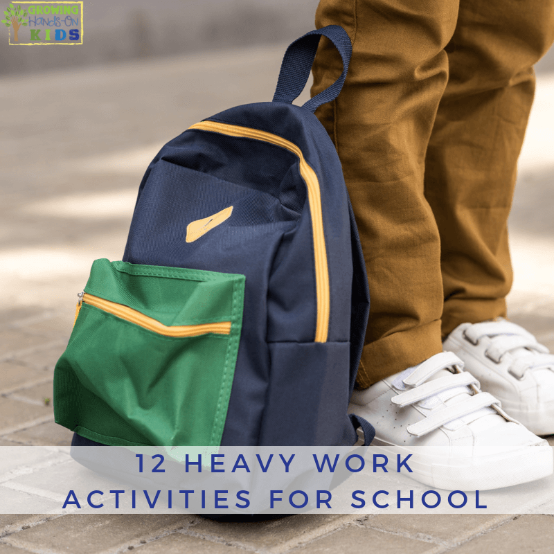 12 Heavy Work Activities for School.