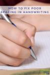 How to Fix Poor Spacing in Handwriting