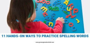 "Top of the picture is a girl spelling words with alphabet blocks on a blue surface. Blue text on a white background below the picture states ""11 hands-on ways to practice spelling words""."