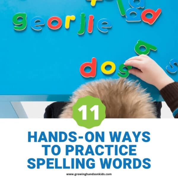 "Top of the picture is a boy spelling words with alphabet blocks on a blue surface. Blue text on a white background below the picture states ""hands-on ways to practice spelling words""."